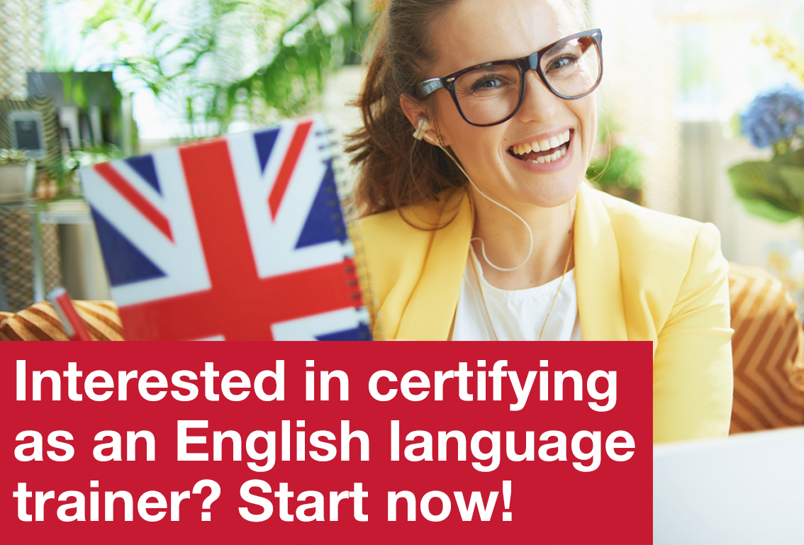 Interested in certifying as an English language trainer? Start now!